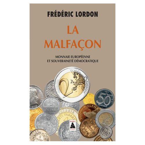 la-malfacon-monnaie-europeenne-et-souverainete-democratique-de-frederic-lordon-1100400279_L